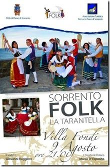 VENERDI' 9 AGOSTO – ORE 21,00 Piano di Sorrento – Villa Fondi  SORRENTO FOLK  LA TARANTELLA