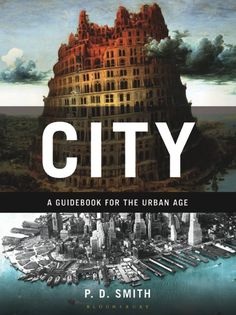 P D Smith's infectious enthusiasm for urban life pervades this book. City: a Guidebook for the Urban Age is cleverly constructed to mimic the cities it describes: as Smith explains in his introduction, it is a book in which you … Continue reading → Great Books, New Books, Books To Read, Amazing Books, Book Cover Design, Book Design, D Smith, Reading City, Urban Life