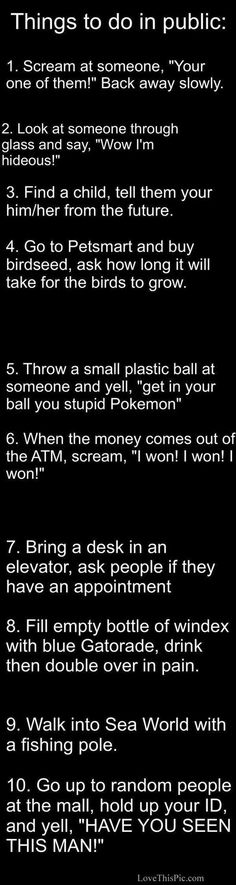 10 Hilarious Things To Do In Public funny jokes story lol funny quote funny quotes funny sayings joke humor stories funny jokes