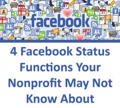 4 Facebook Status Functions Your Nonprofit May Not Know About