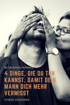 4 Dinge, die du tun kannst, damit dein Mann dich mehr vermisst