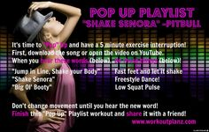 """Pop Up"" Playlist to ""Shake Senora""  It's like a game of ""workout tag"".  Music to Move You Monday!  www.workoutplanz.com"