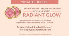 Enter between 8am - 8pm PST on Friday, October 23rd for a chance to win one of 1,000 Argan Wear™ Ultra-Nourishing Argan Oil Blushes. http://contests.physiciansformula.com/?src=pintrestshare