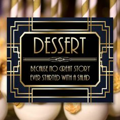 Gatsby Dessert Sign, 8 x 11 x 16 x size, Gatsby Party, Art Deco Party Supplies - Black and Gold Cards, Art Deco Party, Diy Shops, Gatsby Party, Handmade Items, Handmade Gifts, Party Printables, Party Supplies, Sign, Digital