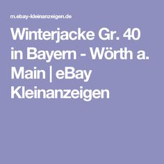 Winterjacke Gr. 40 in Bayern - Wörth a. Main | eBay Kleinanzeigen