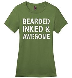 Comical Shirt Ladies Bearded Inked & Awesome Cute Tatoo Lover Fresh Fatigue 2XL, Women's, Size: XXL