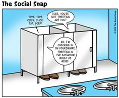 No folks, they're not above bathroom humor.  Maybe someone should publish a guide on social media usage in the bathroom.