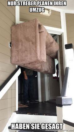 Die 9 Besten Bilder Von Umzug Fails Funny Stuff Moving Home Und Fails