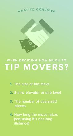 Whether you're moving a long distance away or just to a new apartment around the corner, this checklist will help you figure out how much to tip your movers.