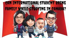 CAN INTERNATIONAL STUDENT BRING FAMILY WHILE STUDYING IN CANADA? Migrate To Canada, Studying, Bring It On, About Me Blog, This Or That Questions, Youtube, Study, Learning, Youtubers