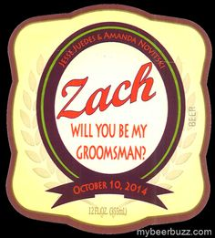 Stevens Point Private Stock - Zach Will You Be My Groomsman?