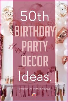 birthday ideas for women turning 50 and fabulous. Get theme ideas and decorations for a fifty and fabulous birthday party. 50th Birthday Party For Women, 50th Birthday Themes, 50th Birthday Party Decorations, Moms 50th Birthday, 50th Birthday Quotes, Fabulous Birthday, Adult Birthday Party, 50th Party, Birthday Woman