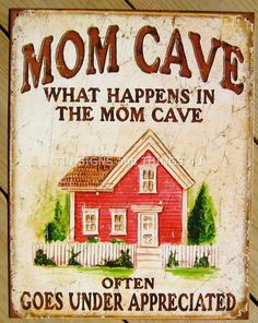 Under Appreciated Mom Cave TIN SIGN funny metal decor wife mothers day gift 1806