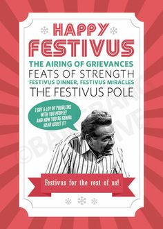 Festivus for the rest of us!!