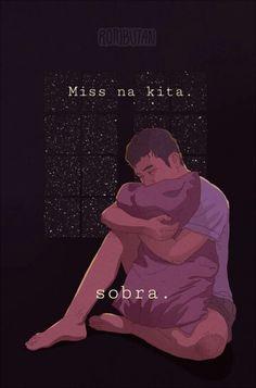 Filipino Quotes, Pinoy Quotes, Tagalog Love Quotes, Filipino Tattoos, Missing Someone Quotes, Missing Quotes, Sad Love Quotes, Son Quotes, Fact Quotes