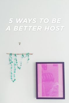 host a house guest