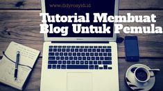 Tutorial Lengkap Cara Membuat Blog Untuk Pemula (Updated 2018) Board, Blog, Blogging, Planks