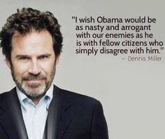Dennis Miller has awesome wit!