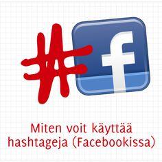 Miten voit käyttää hashtageja (Facebookissa)