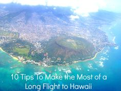 Tips for Flying to Hawaii #Travel