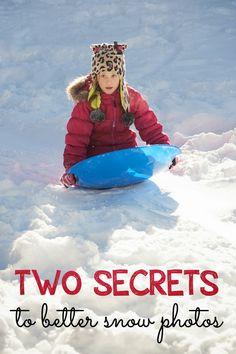 Two Secrets to Better Snow Photos 1. Custom white balance 2. Overexpose