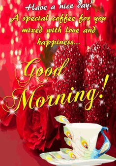 Good Morning Friends 💖 Have a Beautiful Day. Good Morning Rose Gif, Good Morning Gift, Good Morning Gif Images, Good Morning Coffee Gif, Good Morning God Quotes, Good Morning Wednesday, Good Night Love Images, Good Morning Funny, Good Morning Messages