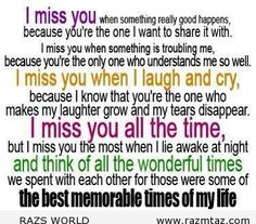 I MISS YOU ...