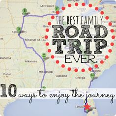 The Best Family Road Trip Ever  10 Ways to Truly Enjoy the Journey.  Great travel tips and tons of insight.