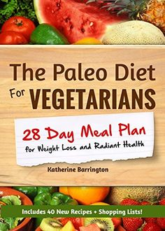 Free eBook for a limited time (no Kindle required). Download to your Kindle app or Cloud Reader for PC (opens into a browser) now before the price increases (please check first): The Paleo Diet For Vegetarians: 28-Day Meal Plan For Weight Loss and Radiant Health: Enjoy the Heath Benefits of Paleo-Without the Meat!