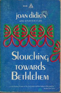 "Books about Los Angeles: ""Slouching Towards Bethlehem"" by Joan Didion"