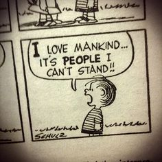 """I love mankind...it's *people* I can't stand."" -Linus Van Pelt. Photo by Austin Kleon, via Flickr"