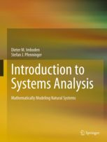 Introduction to systems analysis : mathematically modeling natural systems / Dieter M. Imboden, Stefan Pfenninger ; cartoons by Nikolas Stürchler