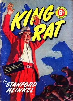 """Another brilliantly schlocky and excellently drawn cover from the great Maurice Bramley for Scientific Thriller featuring """"King Rat"""" by Stanford Heinkel."""