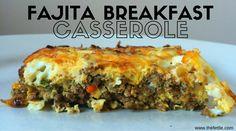 Recipe Love Fajita Breakfast Casserole by the fettle the fettle