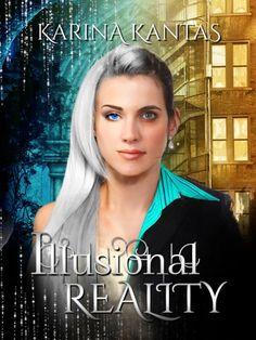 Illusional Reality book 1
