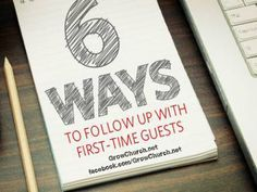 6 Ideas to Follow Up Church Visitors Effectively #MinistryHowTo http://growchurch.net/6-ideas-to-follow-up-church-visitors-effectively