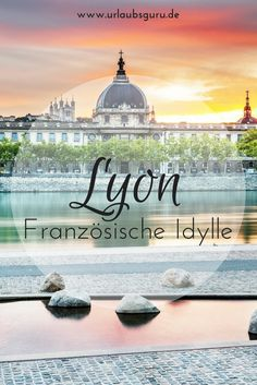 City flair and pure idyll - Lyon enchants at first sight. Visit the beautiful city in France, spend a few days exploring Vieux Lyon, Notre-Dame de Fourvière Basilica, the Amphitheater and many more hi Lake View, Dame, Far Away, Travel Destinations, Travel Europe, Trip Planning, Provence, Tour, Taj Mahal