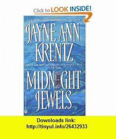 Midnight Jewels (9780446692472) Jayne Ann Krentz , ISBN-10: 0446692476  , ISBN-13: 978-0446692472 ,  , tutorials , pdf , ebook , torrent , downloads , rapidshare , filesonic , hotfile , megaupload , fileserve