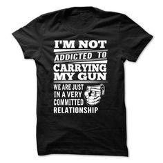 Addicted To Carrying My Gun - #sweatshirt skirt #sweater dress. CHECKOUT => https://www.sunfrog.com/Funny/Addicted-To-Carrying-My-Gun.html?68278