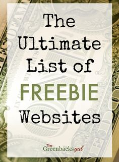 The Ultimate List of Freebie Websites. How to get legitimate freebies by mail.