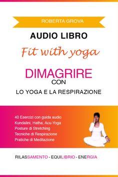 Audiolibro Dimagrire con lo yoga e la respirazione