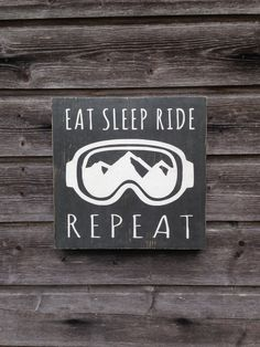 0713fcfe5424 Eat Sleep Ride Repeat - Snowboard Sign - Wood Sign - Handmade Wall Decor   HomemadeWallDecorations