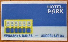 Luggage Label Hotel Park Vrnjacka Banja Jugoslavia | eBay