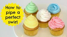 How To Frost A Cupcake Part 1: Perfect Bakery Swirl | Cupcakes 101 Video...