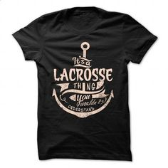 LACROSSE - #womens hoodies #custom t shirt design. ORDER NOW => https://www.sunfrog.com/Camping/LACROSSE-115994866-Guys.html?id=60505
