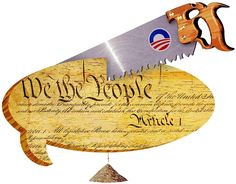 Obama Continues To Try And Destroy Our Constitution