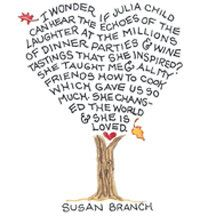 I wonder if Julia Child...by Susan Branch