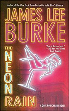 Amazon.com: The Neon Rain: A Dave Robicheaux Novel (8601400958490): James Lee Burke: Books #ILikeRain