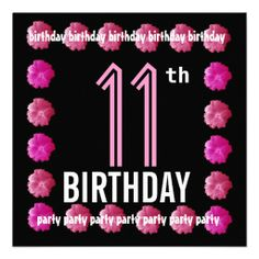 11th Birthday Party Pink Flowers For Her W762 Invitation