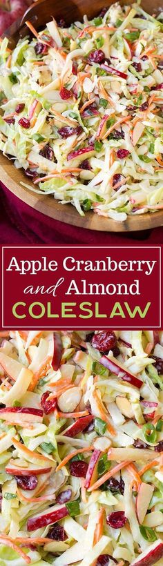 Here you get the perfect fall inspired coleslaw with it's addition of apples, cranberries and almonds and it's covered in a lighter Greek yogurt dressing.